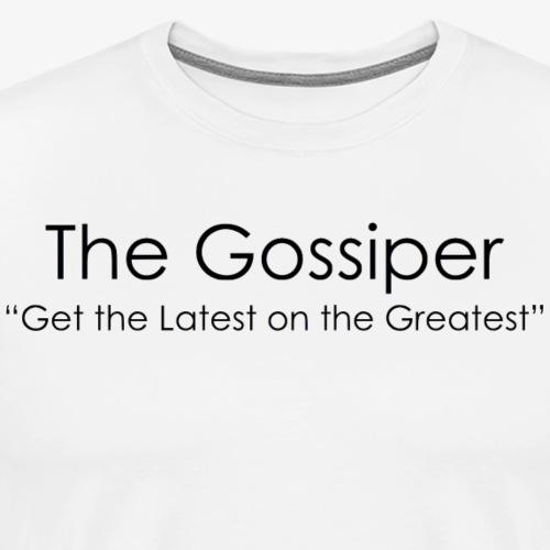 Gossiper's Classic Design - Men's Premium T-Shirt