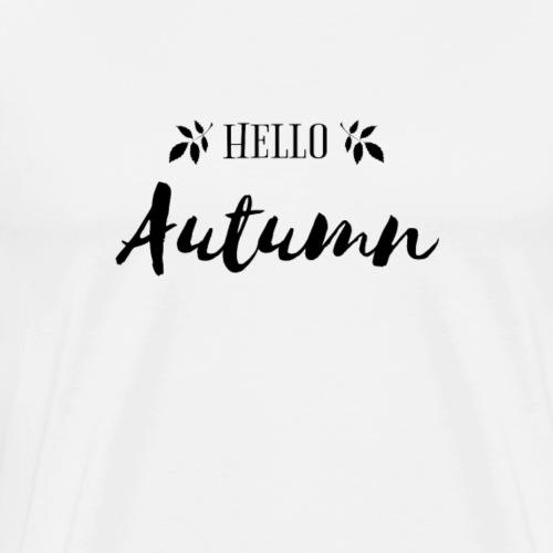 Hello Autumn Gift - Men's Premium T-Shirt