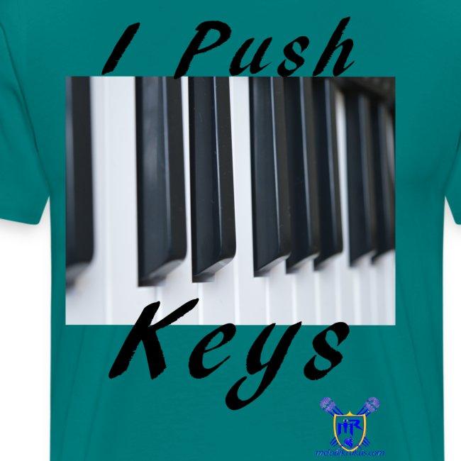 Push keys T