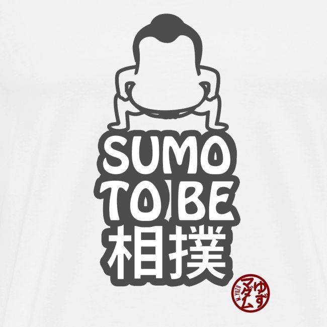 SUMO TO BE