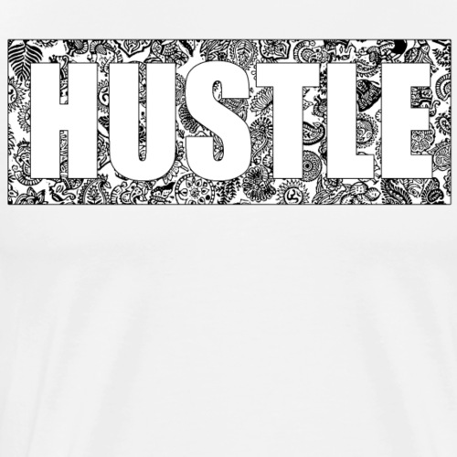 Hustle black'n'white - Men's Premium T-Shirt