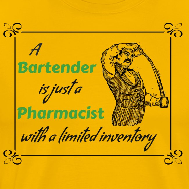 A Bartender is a Pharmacist with Limited Inventory