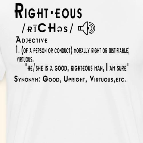 Righteous definition dictionary white - Men's Premium T-Shirt