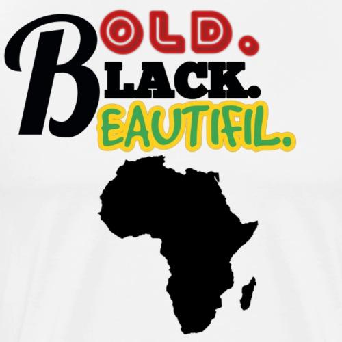 BOLD BLACK BEAUTIFUL - Men's Premium T-Shirt