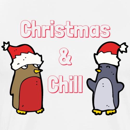 Christmas & Chill - Men's Premium T-Shirt