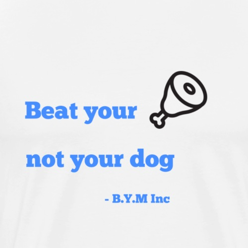 Beat your Meat - Men's Premium T-Shirt