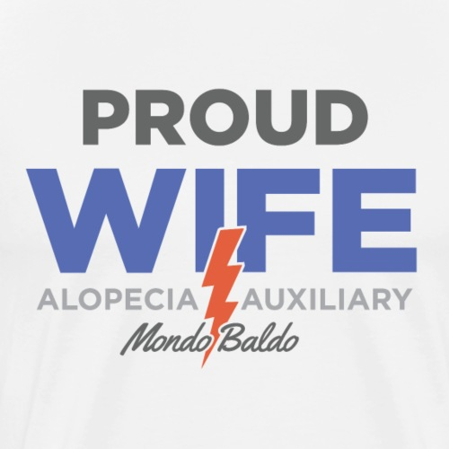 Alopecia Auxiliary - for the Wife - Men's Premium T-Shirt
