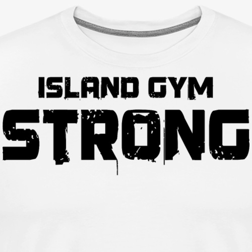 449bec758c6ea Island Gym Strong white IG - Men s Premium T-Shirt