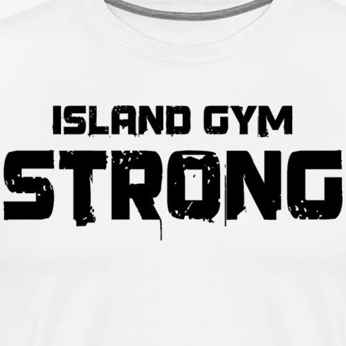Island Gym Strong white IG - Men's Premium T-Shirt