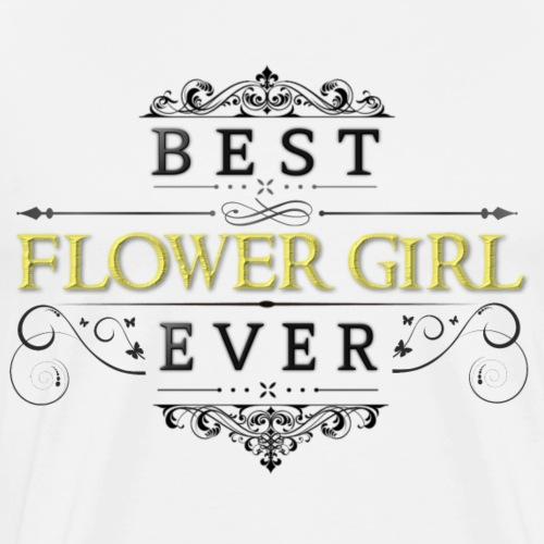 Best Flower Girl Ever - Men's Premium T-Shirt