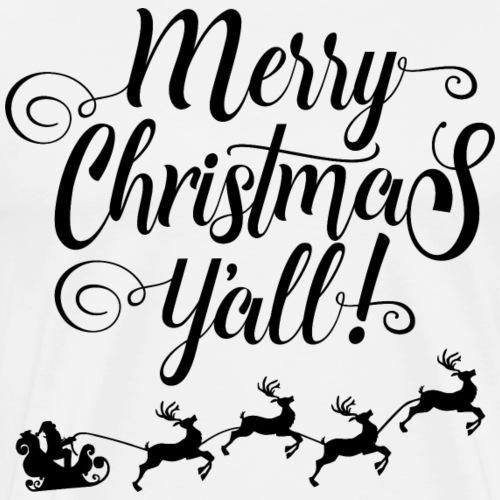 MERRY CHRISTMAS YALL - Men's Premium T-Shirt
