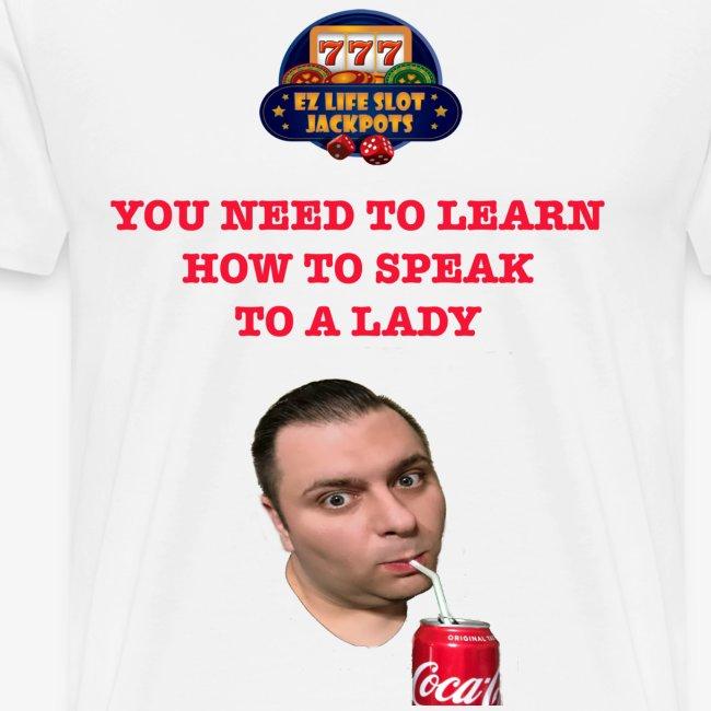 Speak to a lady