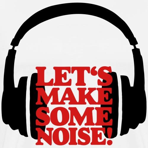 Let's make some Noise Headphones (black/red) - Men's Premium T-Shirt