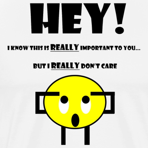 Don't Care (Black) - Men's Premium T-Shirt