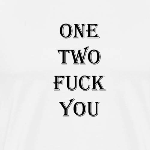 One two - Men's Premium T-Shirt