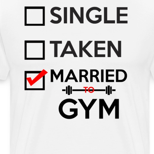 MARRIED TO GYM - Men's Premium T-Shirt