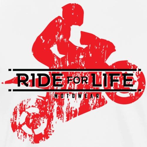 RIDE FOR LIFE - Men's Premium T-Shirt