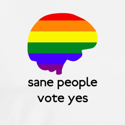 Sane people vote yes! - Men's Premium T-Shirt