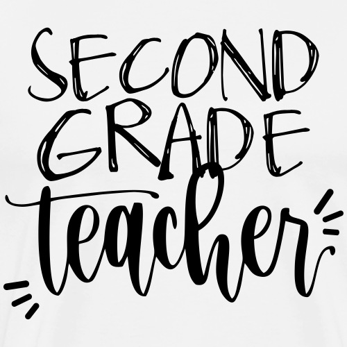 Second Grade Teacher T-Shirts - Men's Premium T-Shirt