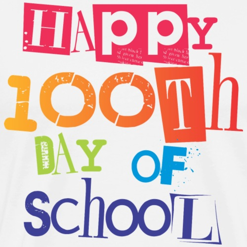 Happy 100th Day of School - Men's Premium T-Shirt
