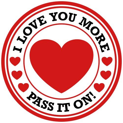 I LOVE YOU MORE. Circle of love. - Men's Premium T-Shirt