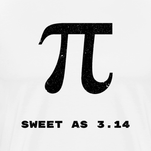Sweet as 3.14 Pi - Men's Premium T-Shirt