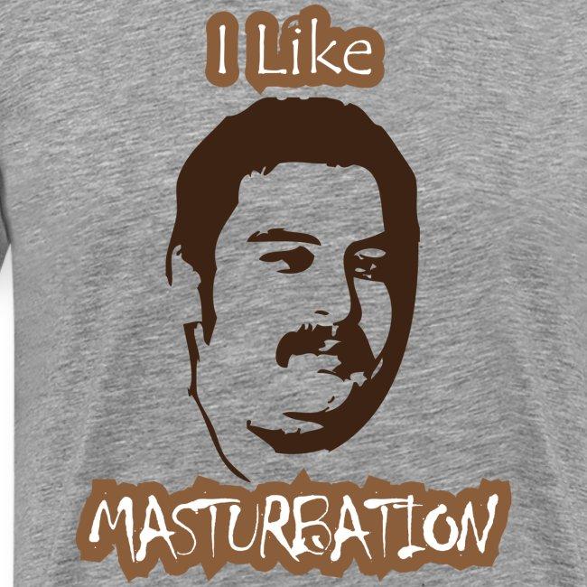 I Like Masturbation