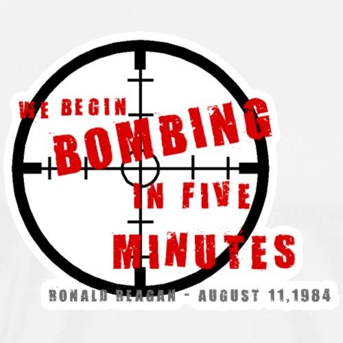 WE BEGIN BOMBING - Men's Premium T-Shirt