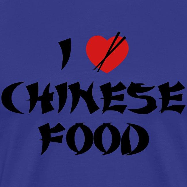 I Love Chinese Food