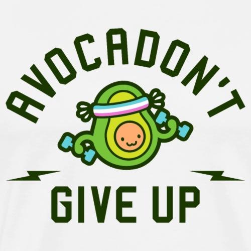 Avocadon't Give Up (Avocado Pun) - Men's Premium T-Shirt