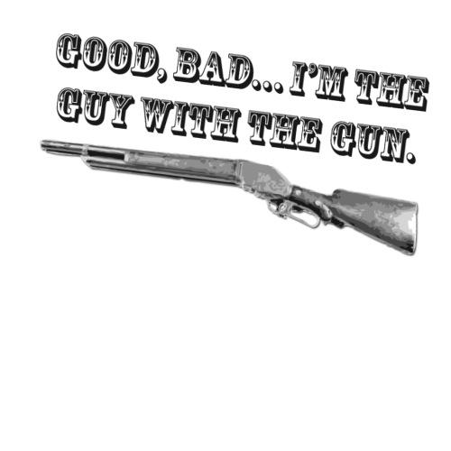 good bad , im the guy with the gun - Men's Premium T-Shirt