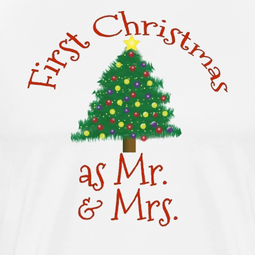 First Christmas as Mr and Mrs 1st Married Xmas - Men's Premium T-Shirt