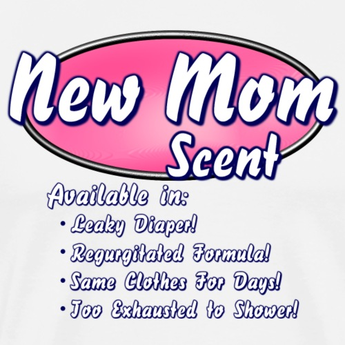 New Mom Scent - Men's Premium T-Shirt