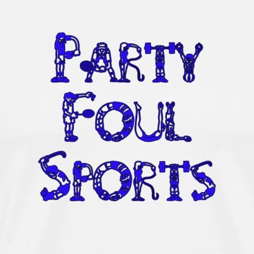 Party Foul Sports Sports Font 2 - Men's Premium T-Shirt