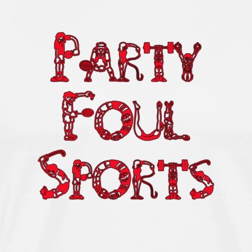 Party Foul Sports Sports Font 3 - Men's Premium T-Shirt