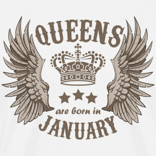 Queens are born in January - Men's Premium T-Shirt