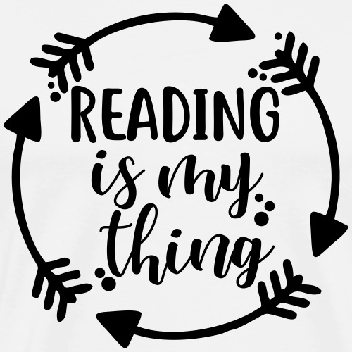 Reading is My Thing Teacher T-Shirts - Men's Premium T-Shirt