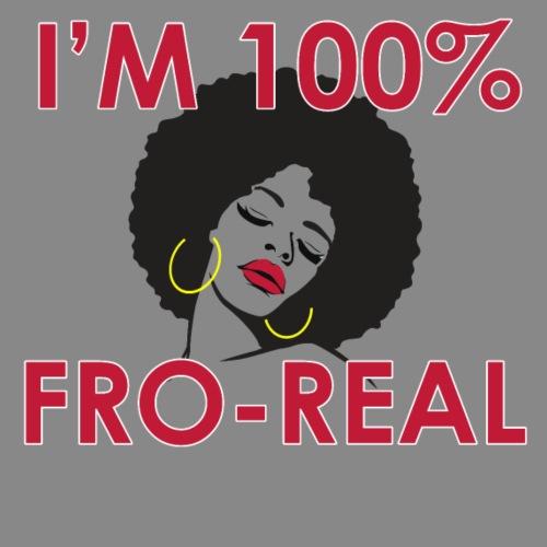 I'm 100% Fro Real - Men's Premium T-Shirt