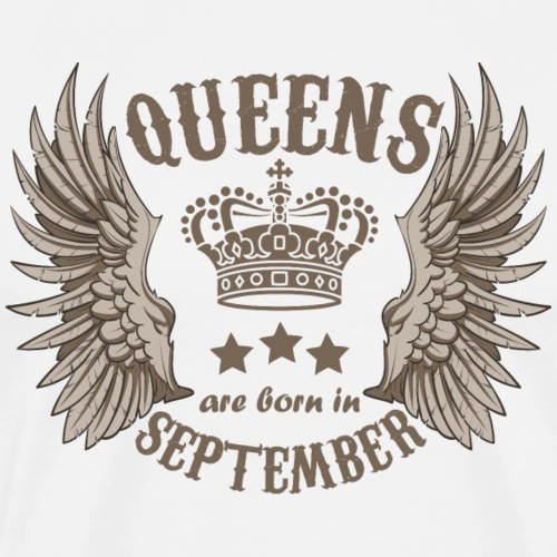 Queens are born in September - Men's Premium T-Shirt