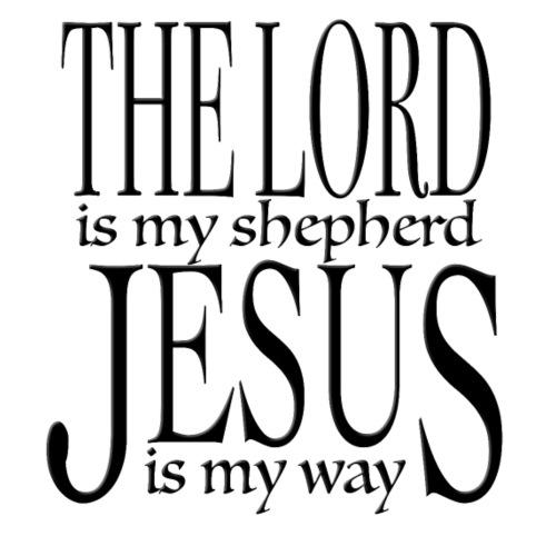 The Lord is my shepherd, Jesus is my way. - Men's Premium T-Shirt