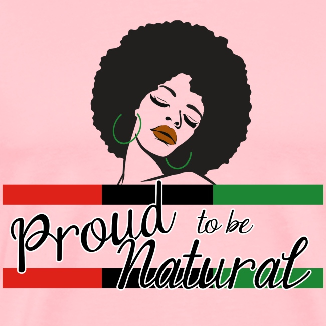 Proud To Be Natural