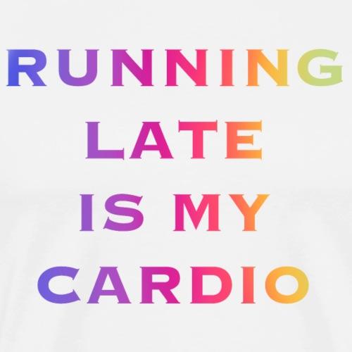 Running late cardio - Men's Premium T-Shirt