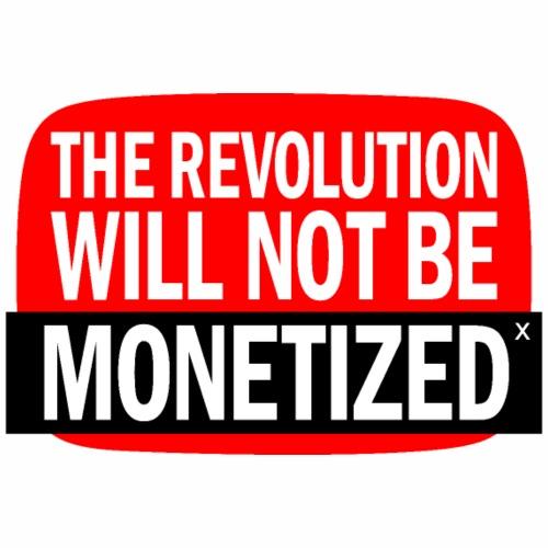 The Revolution Will Not Be Monetized - Men's Premium T-Shirt