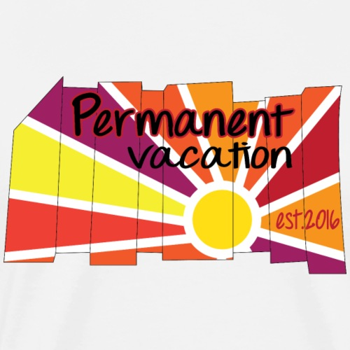 Permanent Vacation - Men's Premium T-Shirt