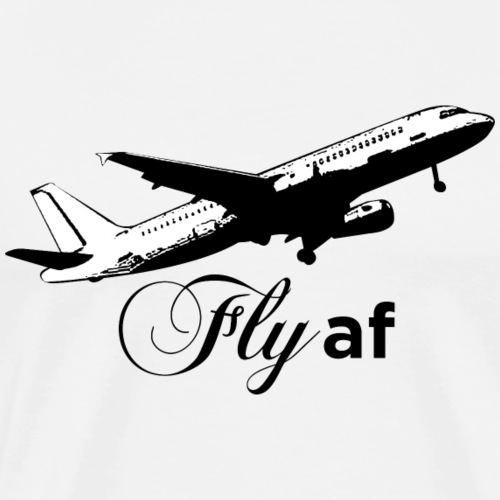 Fly af - Airplane Design (Black) - Men's Premium T-Shirt