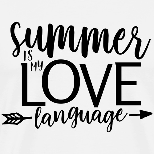 Summer Is My Love Language Teacher T-Shirts - Men's Premium T-Shirt