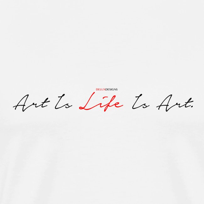 Art Is Life Is Art (black)