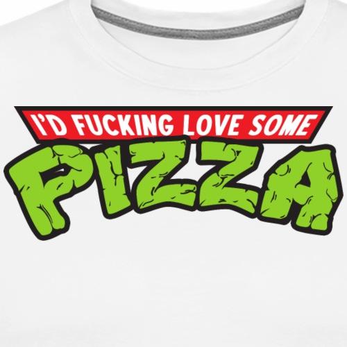 I'd Love Some Pizza - Men's Premium T-Shirt
