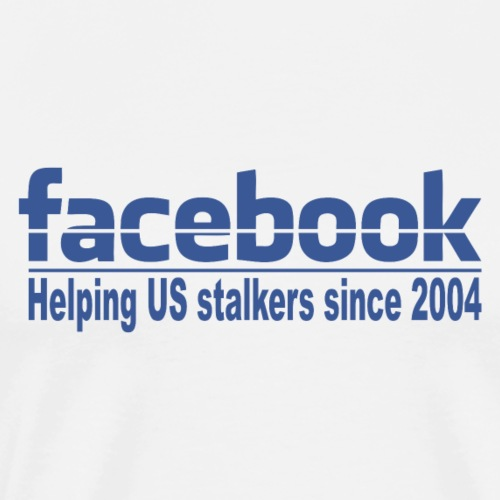 Helping US stalkers - Men's Premium T-Shirt