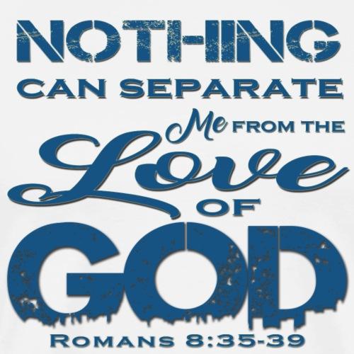 Romans 8 35 39 - Men's Premium T-Shirt